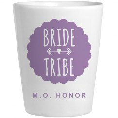 MOH Bride Tribe Shot Glass Party