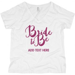 Custom Bride To Be