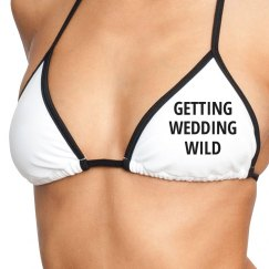 Getting Wedding Wild Bikini