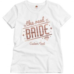 The Real Bride Custom Tee