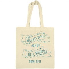 Whiskey Bent and Hell Bound Bach Tote