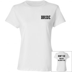 Don't be mad he belongs to me shirt