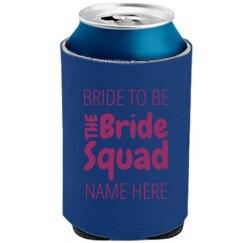 Bride's Bachelorette Koozie