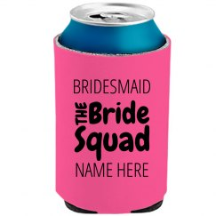 Bride Squad Neon Koozie Party