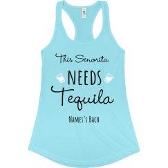 Señorita Needs Tequila