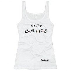 Friends Bride
