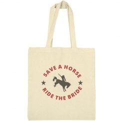 Save a Horse Ride the Bride