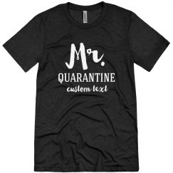 MR. & MRS. QUARANTINE CUSTOM