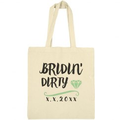We're All Bridin' Dirty Design