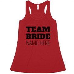 Custom Bold Team Bride