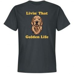 Livin's That Golden Life