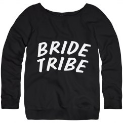 Bride Tribe Sweatshirt