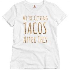 Getting Tacos Gold Metallic