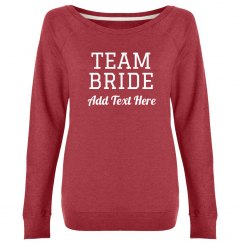 Custom Team Bride Trendy Design