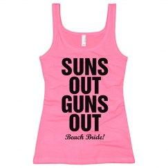 Suns Out Guns Out Bride