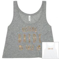 Custom Resting Bride Face Bachelorette