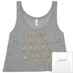 Custom Resting Bride Face Bachelorette