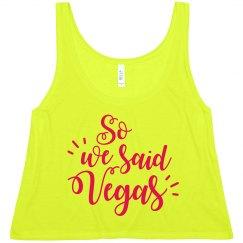 Vegas Bridesmaids