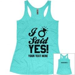 I Said Yes Bachelorette