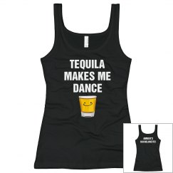 Tequila Makes Me Dance