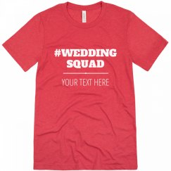 Groom's Wedding Squad Custom Text Bachelor Shirts
