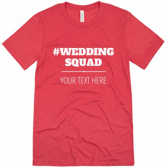 dc69f19e Groom's Wedding Squad Custom Text Bachelor Shirts Unisex Triblend T-Shirt