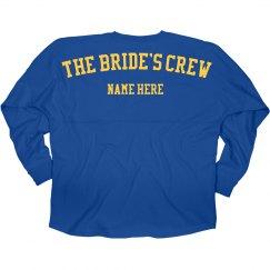 The Bride's Crew Jersey