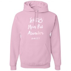 Let No Man Put Asunder Verse Pear White Words Hoodie