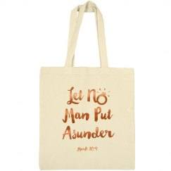 Let No Man Put Asunder Verse Bronze Metallic Words Tote