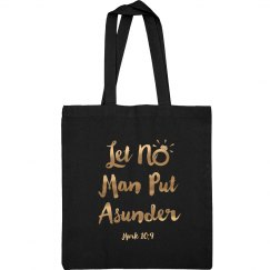 Let No Man Put Asunder Verse Gold Metallic Words Tote