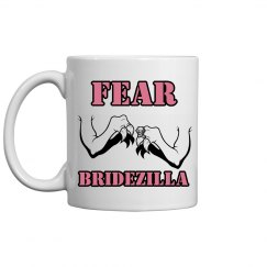 Fear Bridezilla Mug