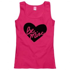 Ladies Be Mine Tshirt