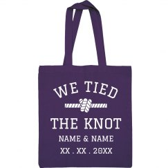 Customizable We Tired The Knot