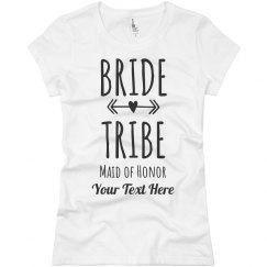 Bride Tribe Maid of Honor