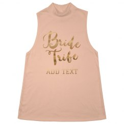 Custom Trendy Bride Tribe