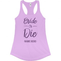 The Custom Bride Or Die Script