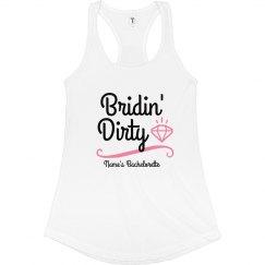I'm Always Bridin' Dirty