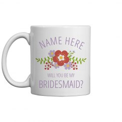 Custom Will You Be My Bridesmaid?