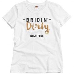 Bridin' Dirty Bachelorette Bride