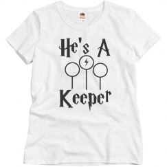 He's a Keeper Couples Shirt for the Mrs. or Wifey