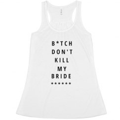 Don't Kill My Bride