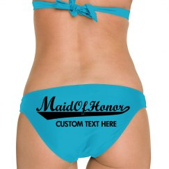 Maid Of Honor Text Bikini