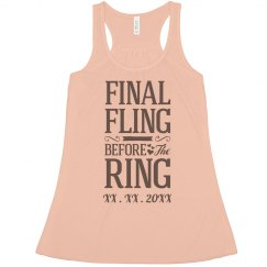 Trendy Final Fling Before The Ring