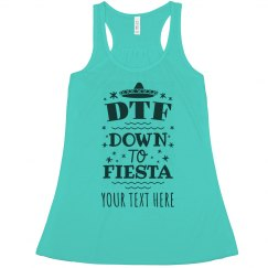 Customizable Down To Fiesta