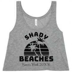 Custom Shady Beaches Bachelorette