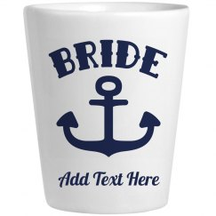 Anchor Bride Bachelorette Shot