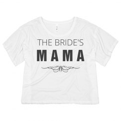 Cute I'm The Bride's Mama