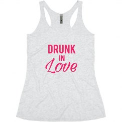 Drunk In Love Bachelorette Tank top for the Bride