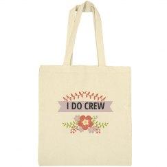 I Do Crew Bachelorette Tote Bag