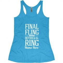 The Final Fling Before The Ring
